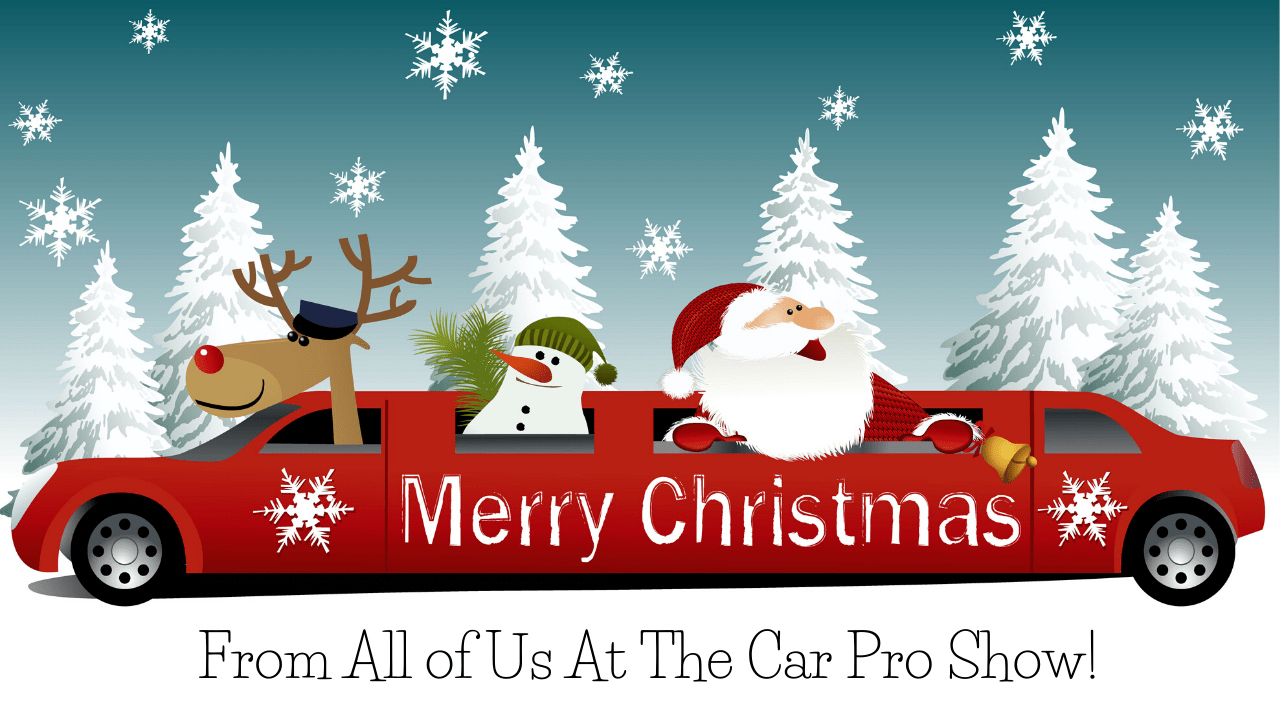 Merry Christmas from all of us at the Car Pro Show