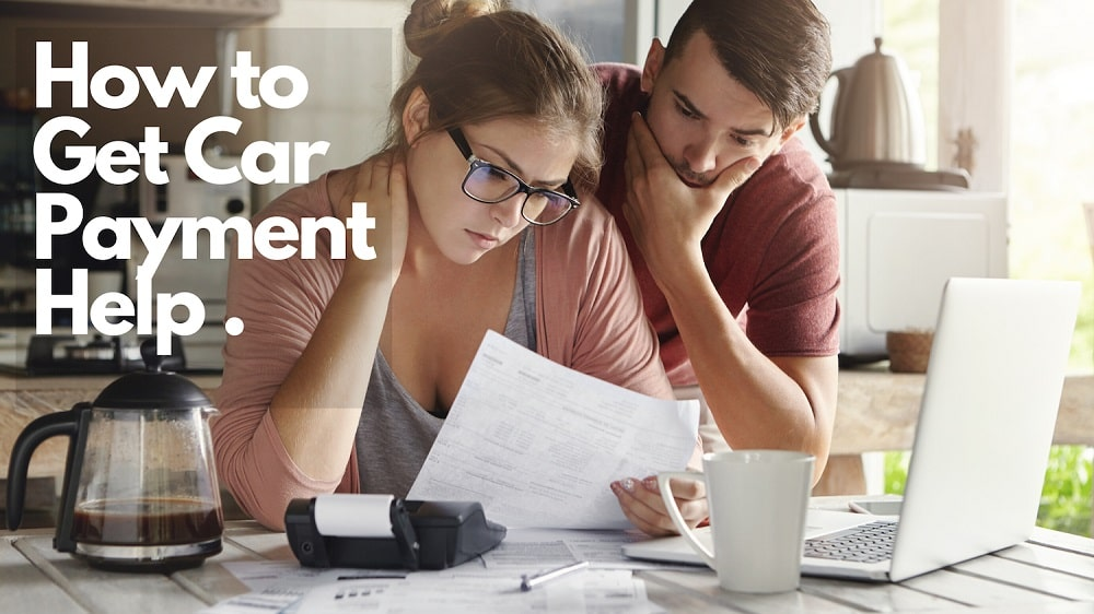 How to Get Car Payment Help.