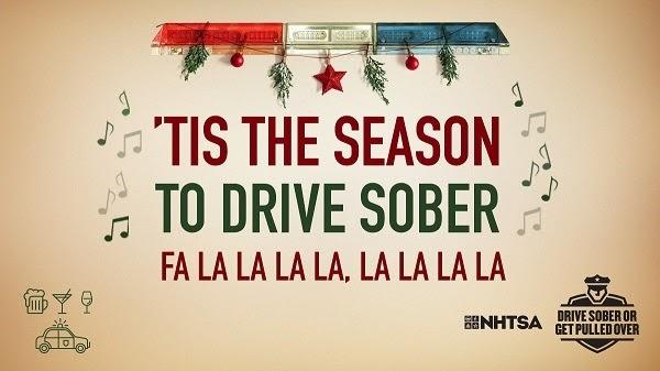 Tis the season to drive sober fa la la la la, la la la la