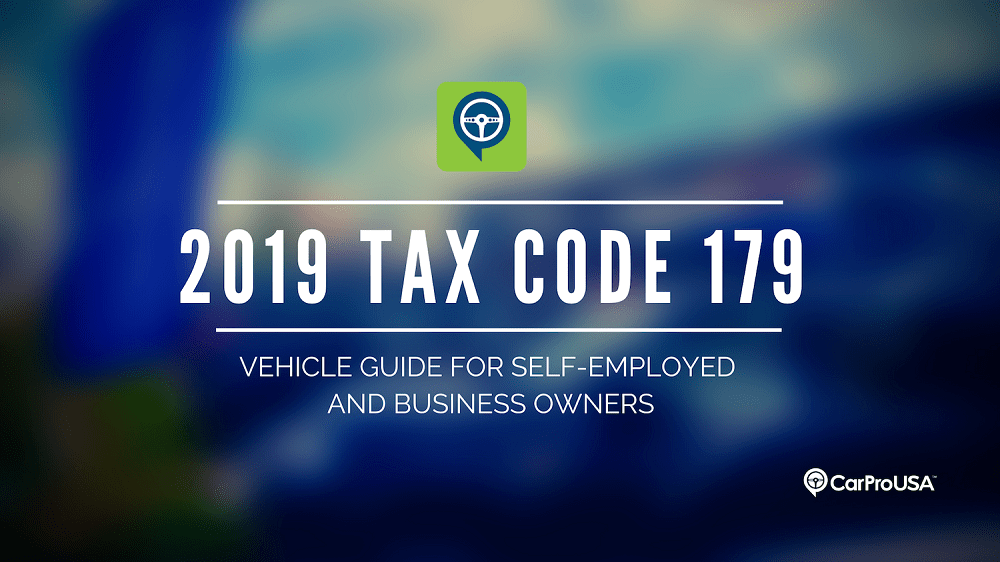 2019 Tax Code 179 - Vehicle Guide for Self-Employed & Business Owners